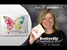 How to make a Butterfly Window WOW Card with the Stampin Up Butterflies Thinlits - YouTube