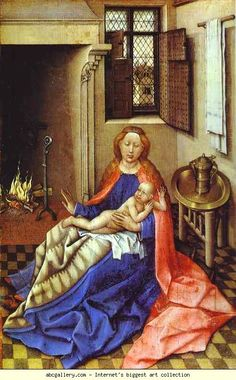 Robert Campin,Master of Flémalle — Madonna and Child with the fireplace :The State Hermitage Museum, St. Medieval Paintings, Renaissance Paintings, Renaissance Art, Early Christian, Christian Art, Robert Campin, Religious Paintings, Religious Art, Hermitage Museum