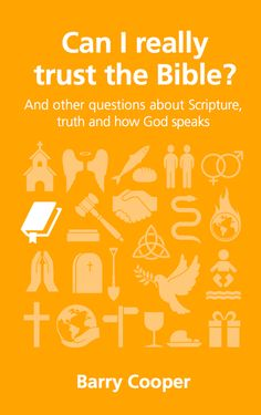 Can I Really Trust The Bible? A short book worth buying.