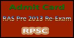 RPSC RAS 2013 Pre Exam Admit card 2015 - Result Alerts