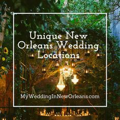 New Orleans is home to an impressive number of exceptional wedding venues none of which are boring. Here is a list of our favorite Unique venues.