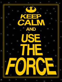 Keep Calm & use the Force - Star Wars filler card by pixiezilla