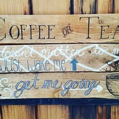 Love coffee? Love tea? That's me! This sign is a great addition to any coffee bar!!