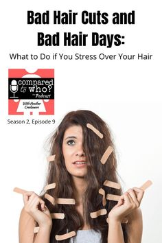 Do you obsess over your hair? Does a bad hair day send you spiraling? If you've made progress on other body image issues but can't seem to improve when it comes to your hair, this episode is for you! Listen now to learn how to find freedom. #podcast #comparedtowho #heathercreekmore #badhairdays