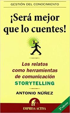 Será mejor que lo cuentes (Gestión del conocimiento): Amazon.es: Núñez López, Antonio: Libros Convenience Store, Thoughts, Books, To Tell, Get Well Soon, Knowledge Management, How To Build, Good Books, Recommended Books