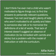 motivated to figure things out, to find the answers to personally relevant questions Learning For Life, Inquiry Based Learning, Learning Theory, Bad Education, Philosophy Of Education, Education Quotes, Teaching Philosophy, What Is Parenting, Gentle Parenting