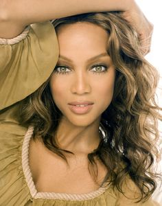 Tyra Banks. This woman is an outstanding person. Not only a world famous model, but Harvard Business graduate, entrepreneur, the list goes on.