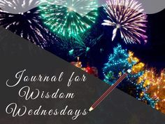 Do you want to actually follow through with your New Year's intentions this year? This Journal for Wisdom Wednesdays prompt will help you do that!