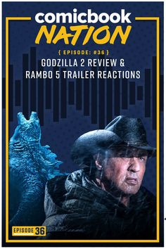 Comicbook Nation Episode 36: Godzilla 2 Review & Rambo 5 Trailer Reactions. #comicbook #podcast #comicbooknation #rambo #godzilla Geek Culture, Pop Culture, Godzilla 2, Comic News, Sci Fi Thriller, Good Movies To Watch, Tv Reviews, Power Rangers, Movie Tv
