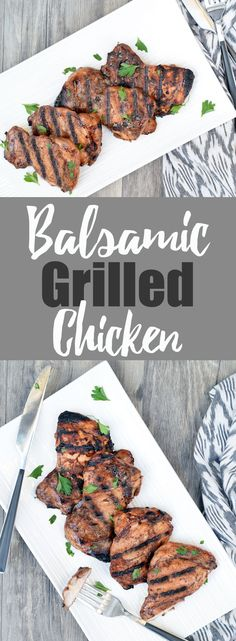 Balsamic Grilled Chicken From Living Loving Paleo! | paleo, Whole30, 21dsd, gluten-free and dairy-free | An incredibly easy dish to prepare, that's packed with flavor! This marinade is delicious with steak as well!