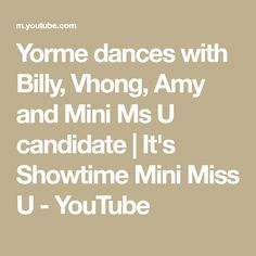 Yorme dances with Billy, Vhong, Amy and Mini Ms U candidate Vhong Navarro, Billy Crawford, Missing U, Park Bo Young, Amy, Dance, Mini, Youtube, Dancing