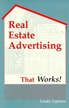 Real Estate Advertising That Works! « LibraryUserGroup.com – The Library of Library User Group