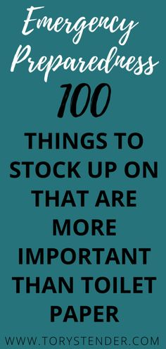 100 THINGS TO STOCK FOR AN EMERGENCY - Tory Stender How to make a stockpile of food for an emergency food shortage / how to stockpile for a pandemic / emergency preparedness / how to prepare for a qua