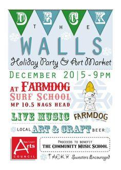 Deck the Walls at Farmdog Surf School - Dec. 20, 2013, Nags Head