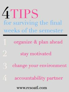 Tips for surviving the final weeks of the semester