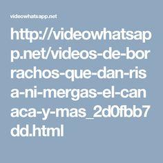 http://videowhatsapp.net/videos-de-borrachos-que-dan-risa-ni-mergas-el-canaca-y-mas_2d0fbb7dd.html