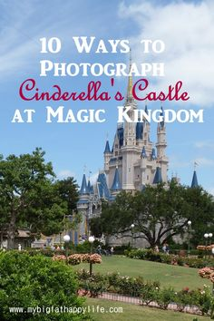 Cinderella's Castle photo ideas