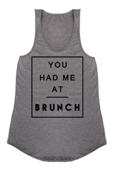 You Had Me At Brunch Graphic Tank, Brunch Shirt, Champagne