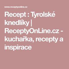 Recept : Tyrolské knedlíky | ReceptyOnLine.cz - kuchařka, recepty a inspirace Diet, Syrup