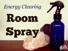 Purify the energy in your home with this easy to make room spray | http://backattheranch.net/energy-clearing-room-spray/