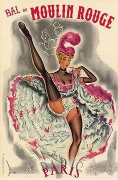 Bal Du Moulin Rouge Paris cancan dancer original vintage poster by Pierre O'Kley Vintage Paris, Pin Ups Vintage, Vintage Images, Vintage French Posters, Vintage Travel Posters, French Vintage, French Art, Cabaret, Belle Epoque