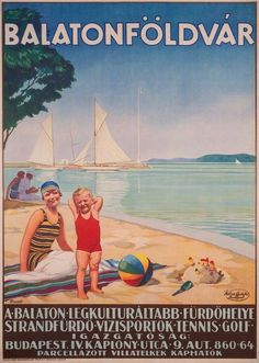 Balaton - Balatonföldvár villa parcel plots (Biczó, András - around 1930 - cca. 95 x 63 cm) Retro Advertising, Retro Ads, Vintage Advertisements, Art Deco Posters, Cool Posters, Tourism Poster, Travel Ads, Lake Resort, Railway Posters