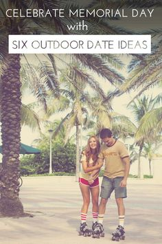 6 Outdoor Date Ideas to Celebrate Memorial Day