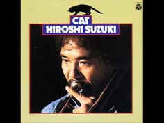 Beautiful jazz fusion piece in Hiroshi Suzuki-Cat LP for Columbia Japan from 1975.