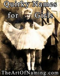 The Art of Naming: Unusual and Quirky Middle Names for Girls!