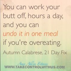 21 day fix quote autumn calabrese portion control/overeating