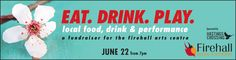 Signature Firehall Fundraiser Pairs Tastings from Gastown & East Van's Hottest Brewers, Distillers, and Restaurants with Local Performance   The Firehall Arts Centre presents Eat. Drink. Play. on June 22, 2017, with doors opening at 7pm. Created to celebrate the incredible food and drink happening in the Firehall's backyard, the event brings together the …
