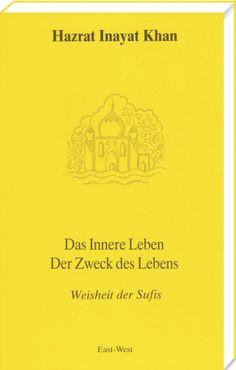 Das Innere Leben - Zweck des Lebens  von Hazrat Inayat Khan.     Das innere Leben kann mit einer Reise verglichen werden, die zur Freiheit und zur Wahrheit führt. Hazrat Inayat Khan zeigt dem Leser den Pfad, auf dem er zu diesem letzten hohen Ziel des menschlichen Daseins gelangen kann. http://www.verlag-heilbronn.de/b%C3%BCcher/hazrat-inayat-khan/das-innere-leben-zweck-des-lebens/#cc-m-product-6367195084
