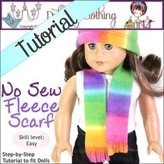 No Sew Fleece scarf tutorial and pattern for 16 to 18 inch dolls. By Doll Tag Clothing.