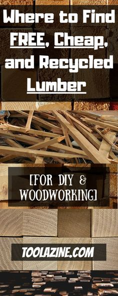 Where to Find Free, Cheap, and Recycled Lumber for DIY & Woodworking. Repurposed furniture diy, wood pallets and more! Woodworking Tips Joinery
