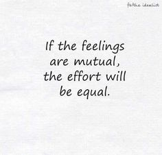 Couldn't be more true! Mutual effort!
