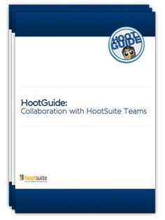 HootGuide: Collaboration with HootSuite Teams