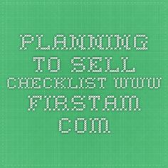 Planning To sell Checklist www.firstam.com