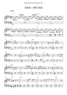 Free piano sheet music:  Adele - All I Ask.pdf    I don't need your honesty, it's already in your eyes.        All I ask is a song recorde...
