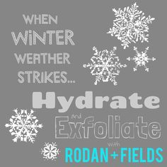 Don't let this cold weather irritate your skin! Take the 60-day challenge with Rodan + Fields to hydrate, exfoliate, and PROTECT your skin and lips! Our products are great for the ENTIRE family!!!