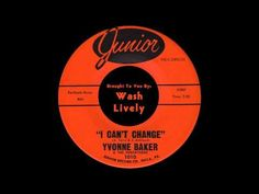 """Yvonne Baker & The Sensations - """"I Can't Change"""" - Junior #1010 (1965) Philly Soul Perfection - YouTube"""