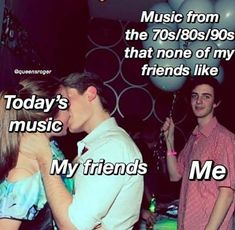 58 Of Today's Freshest Pics And Memes can't relate either way (so y am I pinning this? idk) but legit no one likes my type of music which is annoying AF (its alternative rock, indie pop/R&B) everyone likes fucking Ariana Grande and other overrated music Really Funny Memes, Stupid Funny Memes, Funny Relatable Memes, Haha Funny, Hilarious, Funny Life Memes, Music Memes Funny, Funny Stuff, Memes Humor