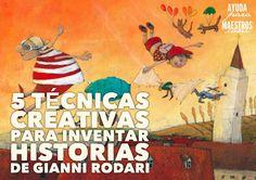 """En el libro """"Gramática de la fantasía"""" de Gianni Rodari podemos encontrar estas cinco técnicas para trabajar la escritura creativa con nu..."""