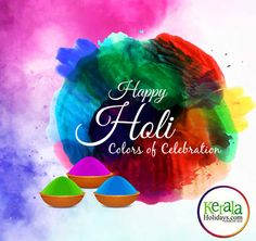 May God gift you all the Colours of Life,  Colours of Joy,  Colours of Happiness, Colours of Friendship,  Colours of Love and all other Colours you want to paint your life in.  #HappyHoli #Holi #Holi2018 #holihai #keralaholidays