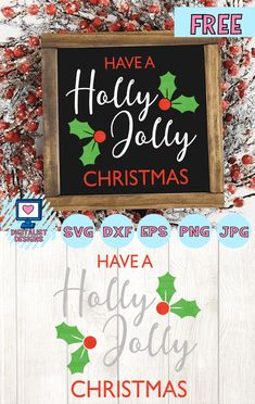 Free Have A Holly Jolly Christmas SVG file! This would be amazing for a variety of DIY Christmas cra Christmas Signs Wood, Christmas Quotes, Christmas Svg, Christmas Pictures, Christmas 2015, Christmas Stuff, Christmas Ideas, Christmas Ornaments, Crafts For Teens To Make