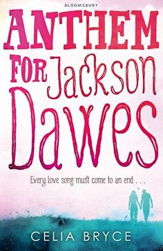 Celia Bryce - Anthem for Jackson Dawes