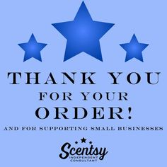 New: Thank you for your Scentsy order www.facebook.com/mistymccann.scentsy #Scentsy