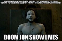 Game of Thrones funny meme. How to bring someone back from the dead