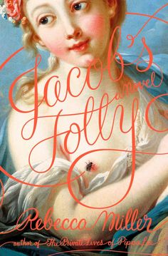 Jacob's Folly by Rebecca Miller. Of course the lettering is by Jessica Hische.