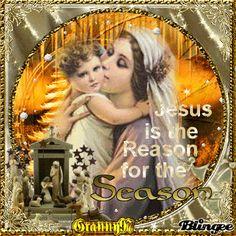 Jesus is the reason for the season   Jesus is the Reason for the Season Picture #119348236   Blingee.com