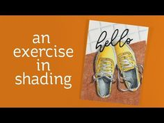 An Exercise in Shading | Sandy Allnock